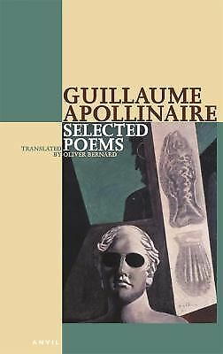 Selected Poems of Apollinaire (Poetica) (English and French Edition)