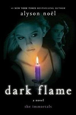 The Immortals DARK FLAME by Alyson Noel Hardback Book with Dust Jacket #4