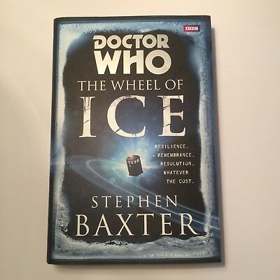 Doctor Who: The Wheel of Ice - Stephen Baxter - Signed First HB Edition *NEW*
