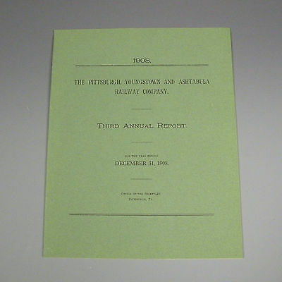 1908 annual report - Pittsburgh, Youngstown, and Ashtabula Railroad - PY&A