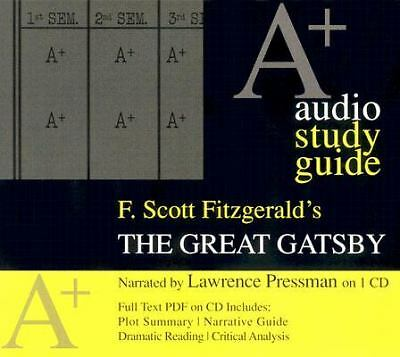 The Great Gatsby by F. Scott Fitzgerald: An A+ Audio Study Guide on 1 CD for 1Hr