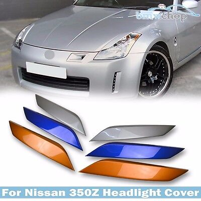 Painted For 350Z Z33 Fairlady Z 2D Coupe Eyelid Eyebrows Headlight Cover 03+ ●