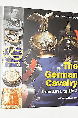 WW1 Imperial German Cavalry 1871-1914 Uniform Equipment Reference Book