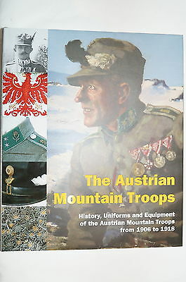 WW1 Austrian Mountain Troops Uniform Equipment Reference Book