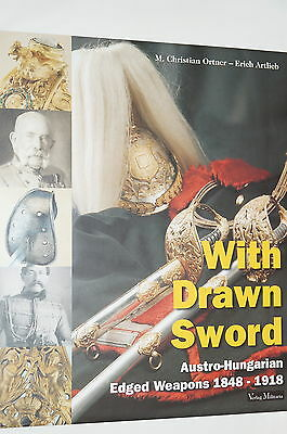 WW1 Austrian Austro-Hungarian with Drawn Sword Edged Weapons Reference Book