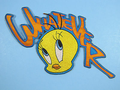 Looney Tunes Embroidered Iron On Patches LARGE 'Whatever' Tweety Bird Patch NEW