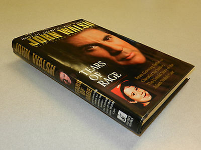 """TRUE CRIME  TV Host John Walsh; 'America's Most Wanted' story  """"TEARS OF RAGE"""""""