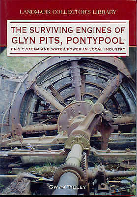 The Surviving Engines of Glyn Pits, Pontypool Early Steam and Water Power