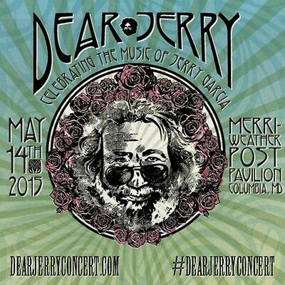2 GA Dear Jerry Lawn Tix - 5/14/15 - Merriweather Post Pavilion * Fare Thee Well