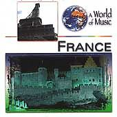 France by A World of Music (CD, 2000, St. Clair Entertainment Group)