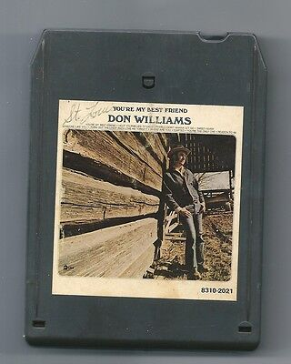 8-TRACK TAPE  DON WILLIAMS YOU'RE MY BEST FRIEND DOT RECORDS 1975 COUNTRY