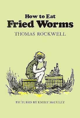 How to Eat Fried Worms (Elementary Classics)