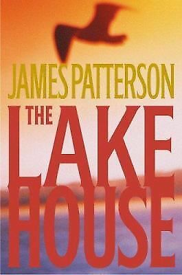 The Lake House by James Patterson (2003, Hardcover) First Edition