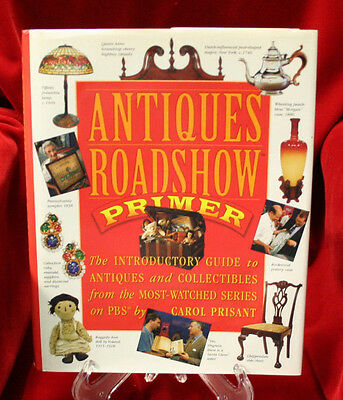 Antiques Roadshow Primer : The Introductory Guide to Antiques and Collectables
