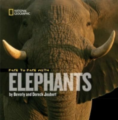 Face to Face with Elephants by Dereck Joubert (2008, Hardcover) NEW kids 7-10 yr