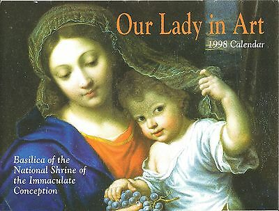 """OUR LADY IN ART"" 1998 CALENDAR - BASILICA OF THE NATIONAL SHRINE"