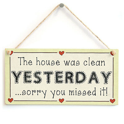 Wall Plaque This Bathroom Was Clean Yesterday Sorry You Missed It Sign SG1664