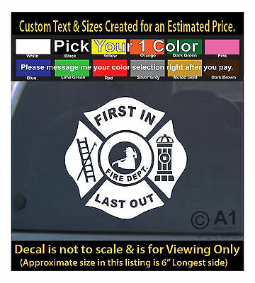 first in last out fire dept fighter 6 inch decal funny car laptop decor 128sw2