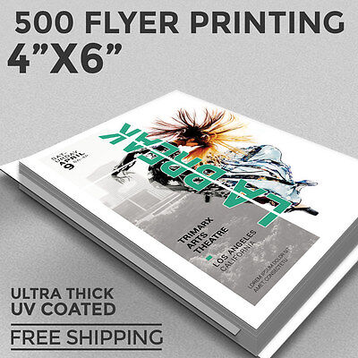 500 Flyer Printing - 4x6 Custom - 1 or 2 Sides - 16pt - UV Coating