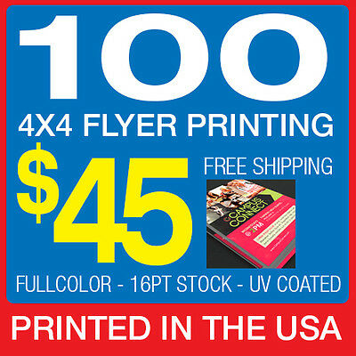 100 Flyer Printing - 4x4 Custom - 1 or 2 Sides - 16pt - UV Coating