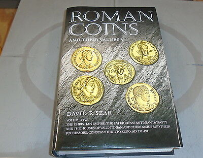 Roman Coins and Their Values Volume 5 The Christian Empire By David Sear