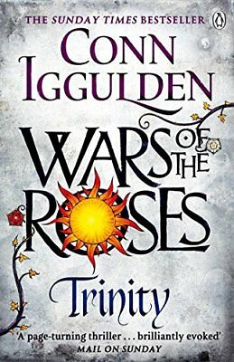 Wars of the Roses: Trinity: Book 2 The Wars by Conn Iggulden New Paperback Book