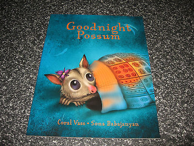 Goodnight Possum By Coral Vass S/cover Brand New