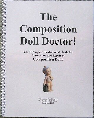 NEW! 2015 edition Professional Composition Doll Restoration and Repair Book!!!