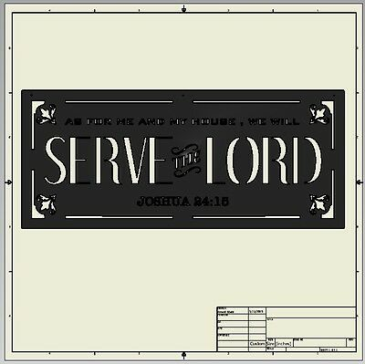 cnc dxf file ( Serve the Lord Sign )