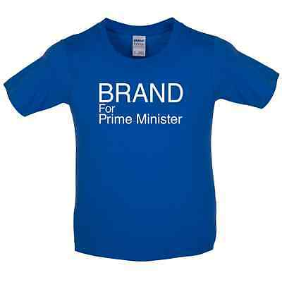 Brand for Prime Minister - Kids / Childrens T-Shirt - Election -10 Colours