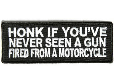 HONK IF YOU'VE NEVER.. Embroidered Jacket Vest Funny Biker Saying Patch Emblem