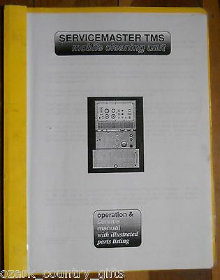 Prochem / Servicemaster TMS Truckmount Carpet Cleaning Machine SERVICE MANUAL