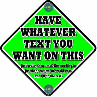 NEW~ DIY GREEN & BLACK ~ Personalise with your own words! Baby on Board Car Sign