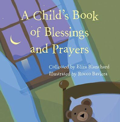 NEW A Child's Book of Blessings and Prayers by Eliza Blanchard