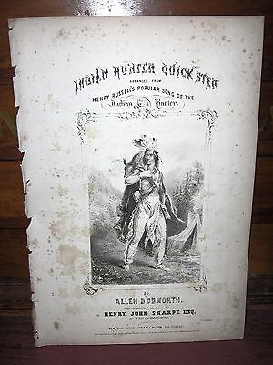 1844 ALLEN DODWORTH NATIVE AMERICAN INDIAN LITHOGRAPH SHEET MUSIC-INDIAN HUNTER