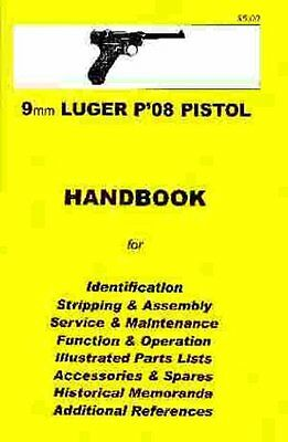 NEW Luger P'08 Pistol, 9mm  Assembly, Disassembly Manual by Skennerton