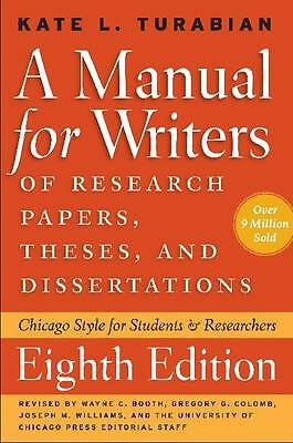 A Manual for Writers of Research Papers, Theses, and Dissertations, Eighth Editi