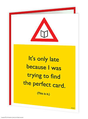 Belated Sorry It's Late Birthday Greeting Cards Funny Comedy Humour Cheeky Joke