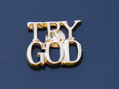 TRY GOD Lapel Pin Brand New Christian religious church goldtone