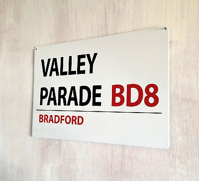Bradford City fc Valley Parade Metal Street Sign 2 Sizes Available football