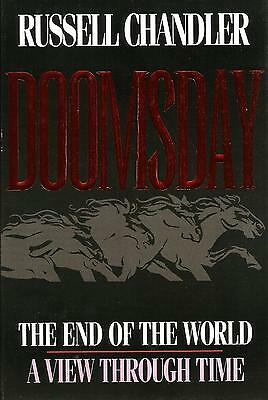 DOOMSDAY: The End of the World: A View Through Time, Russell Chandler  **NEW**