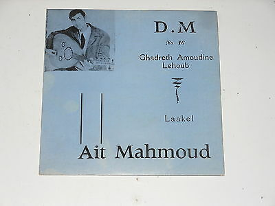 "Algeria - Ait Mahmoud - 7"" Single - Ghadreth Amoudine Lehoub - Maghreb Disques"