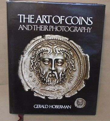 The Art of Coins and Their Photography by Gerald Hoberman
