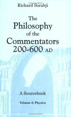 The Philosophy of the Commentators, 200–600 AD: A Sourcebook by Richard Sorabji