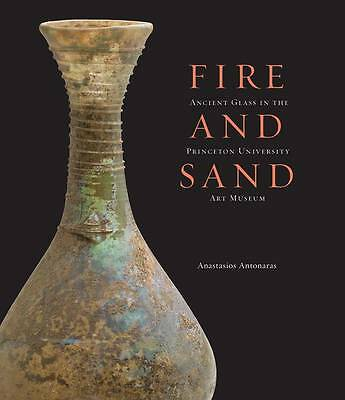NEW Fire and Sand: Ancient Glass in the Princeton University Art Museum