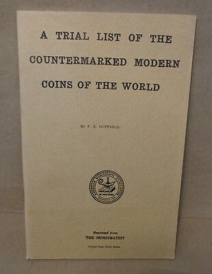 A Trial List of the Countermarked Modern Coins of the World by Duffield