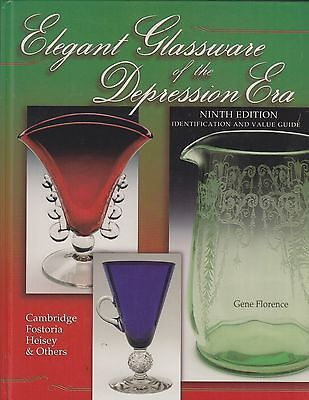 Elegant Glassware of the Depression Era Identification and Value Guide