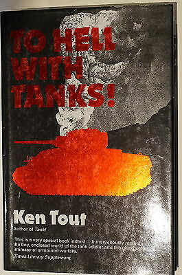 WW2 British To Hell With Tanks! Northants Yeomanry Reference Book