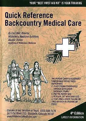 NEW Backcountry Medical Care by Carl Weil