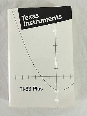 Texas Instruments TI-83 Plus Graphing Calculator Manual Guidebook Book Only 2003